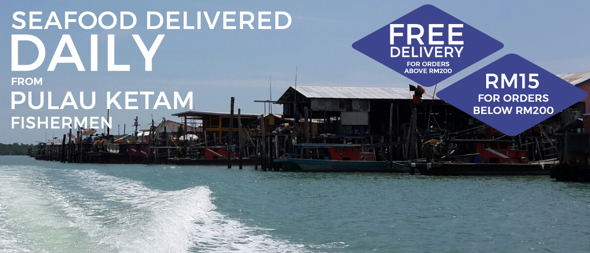 Seafood delivered daily from Pulau Ketam fishermen
